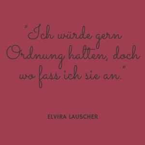 Zitat von Elvira Lauscher - Christiane Witt - Feng Shui Beratung