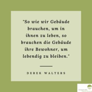 Zitat von Derek Walters - Christiane Witt - Feng Shui Beratung